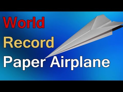 How To Make World Record Paper Airplane