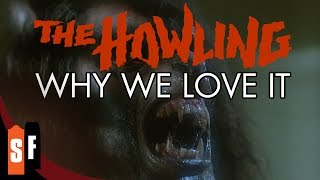 The Howling - Why We Love It