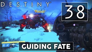 [38] Guiding Fate (Let's Play Destiny w/ GaLm and Goon)