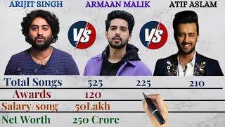 Arijit Singh VS Armaan Malik VS Atif Aslam Comparison 2021(Age,Salary,NetWorth,Awards,Nationality..)