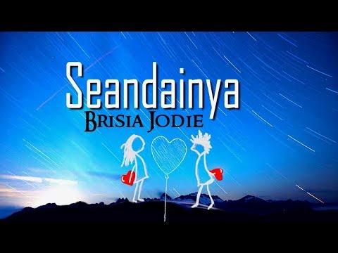 Brisia Jodie - Seandainya (Musik Cover Video lyrics )