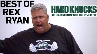 Best of Rex Ryan on Hard Knocks with the Jets l NFL