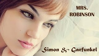 Mrs Robinson   Simon & Garfunkel  (TRADUÇÃO) HD (Lyrics Video)