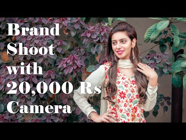 Brand shoot with Canon 500D - 2018 (Urdu/Hindi)