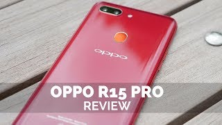 Oppo R15 Pro Review!