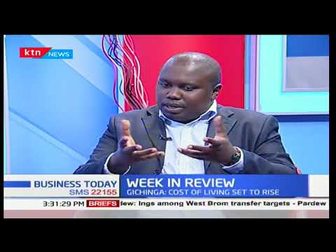 Chief Economist at Mentoria, Ken Gichinga on the economic review of the country
