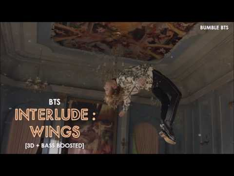 [3D+BASS BOOSTED] BTS (방탄소년단) - INTERLUDE : WINGS | bumble.bts