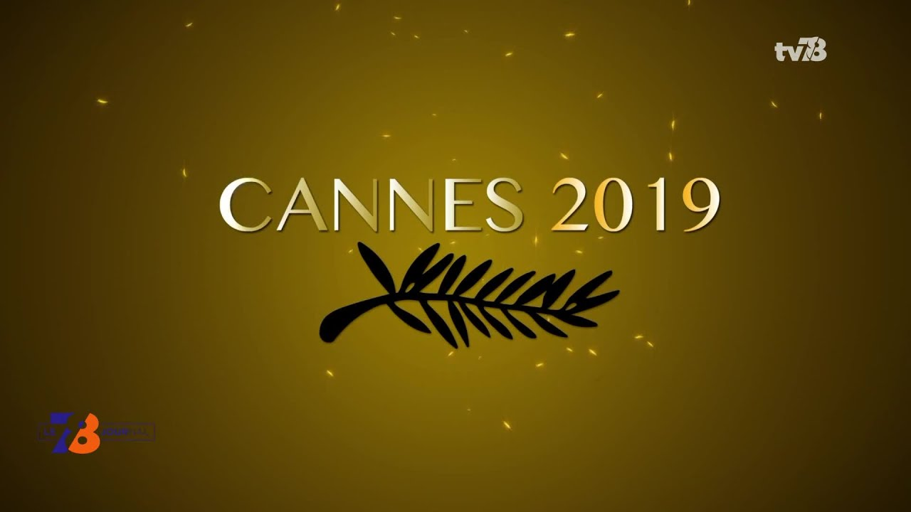 Cannes 2019 : les Yvelinois du Festival (1/4)