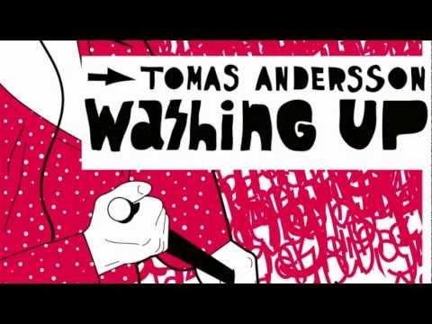 Tomas Andersson - Washing Up (Tiga Remix)