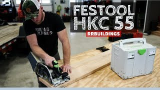 HKC 55 Festool Track Saw: Toolsday