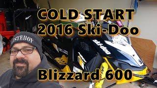 Cold Start 2016 Ski Doo Blizzard 600 on Dec 7th 2018