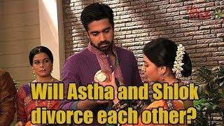 Will Astha and Shlok divorce each other? Iss Pyaar Ko Kya Naam Doon Ek Baar Phir