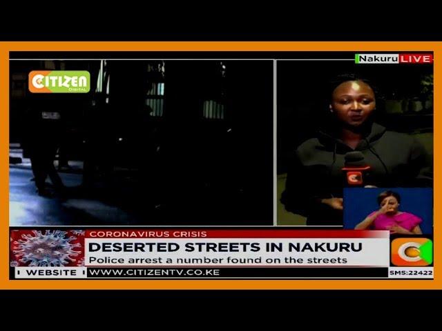 Nakuru streets deserted as locals heed the order