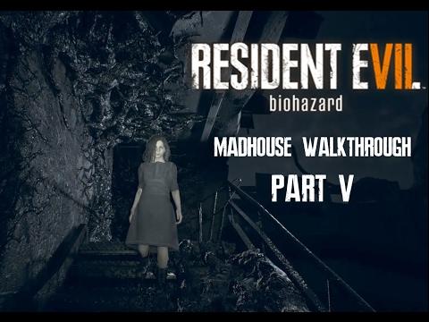 Resident Evil 7 Biohazard Walkthrough Madhouse Difficulty