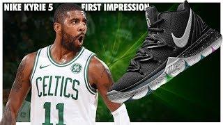 Nike Kyrie 5 First Impression