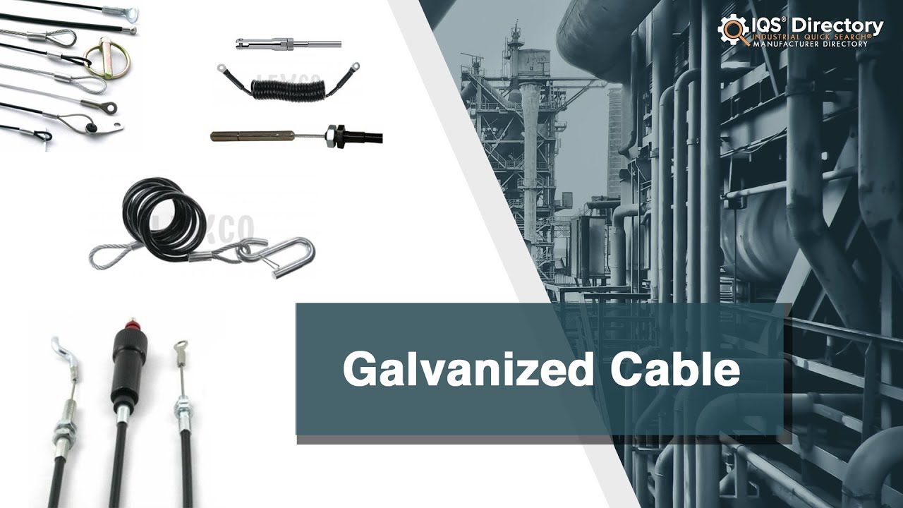 Galvanized Cable Manufacturers Suppliers | IQS Directory