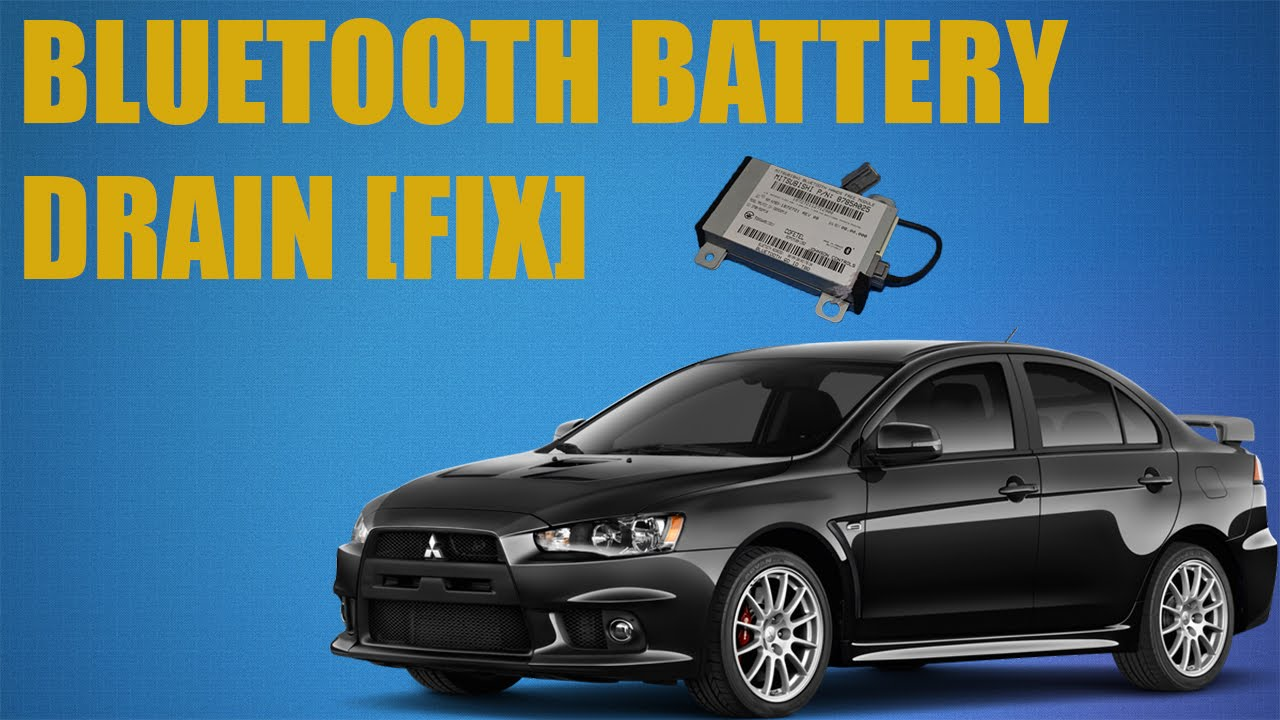 small resolution of  mitsubishi lancer 2009 parasitic electrical battery draw from bluetooth module