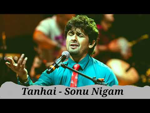 Tanhai Unplugged - Sonu Nigam   MTV Unplugged