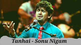 Download Video Tanhai Unplugged - Sonu Nigam   MTV Unplugged MP3 3GP MP4