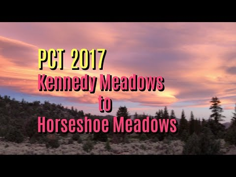 PCT 2017  Kennedy Meadows (South) to Horseshoe Meadows