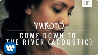 Y'akoto - Come Down To The River (acoustic)