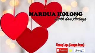 Mardua Holong Lirik dan Artinya.mp3