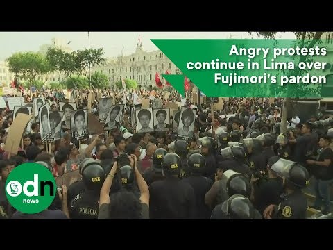 Angry protests continue in Lima over Fujimori's pardon