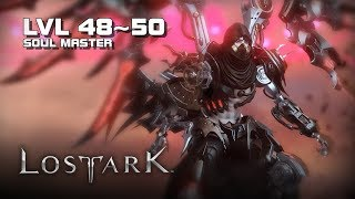 Lost Ark - Soul Master lvl 48~50 Gameplay - Final CBT - PC - F2P - KR