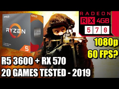Ryzen 5 3600 Paired With An RX 570 - Enough For 60 FPS? - 20 Games Tested 1080p - Benchmark PC 2019