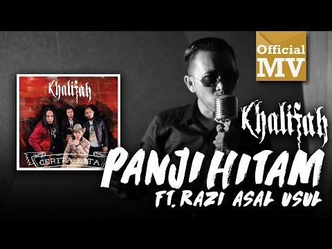 Khalifah ft. Razi Asal Usul - Panji Hitam