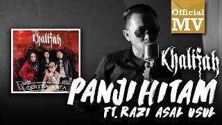 Khalifah ft. Razi Asal Usul - Panji Hitam (Official Music Video)