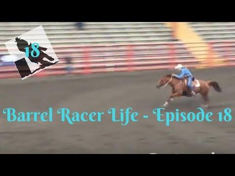 Barrel Racer Life - Episode 18