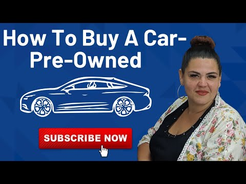 How to Buy a car - Pre-Owned