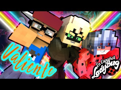 VALIENTE🎤Parodia de Mi Gente -J Balvin ft Willy William🎤 Canciones de Minecraft Ladybug y Cat Noir
