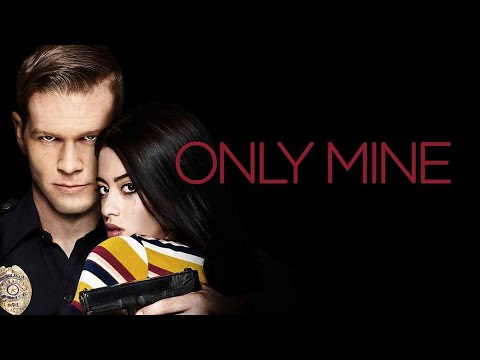 Only Mine ★ Lifetime Movies 2019 ★ New LMN Movies HD