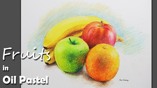 Oil Pastel Painting : Fruits | step by step
