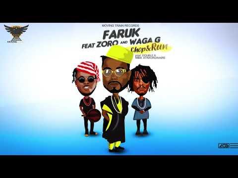 Faruk ft Zoro & Waga G – Chop and Run (Official Video)