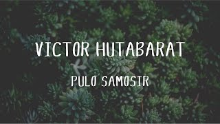 Victor Hutabarat - Pulo Samosir (Official Music Video)