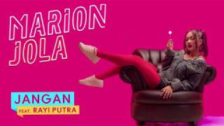 Video Jangan (feat. Rayi Putra) - Marion Jola (Audio) download MP3, 3GP, MP4, WEBM, AVI, FLV Agustus 2018