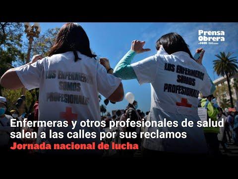 Enfermeras y otros profesionales de salud salen a las calles por sus reclamos // Jornada nacional