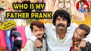 | Who's My Daddy Prank | By Asim Sanata, Taimoor Khan And Pakistani Chotu Dada | 2019 |