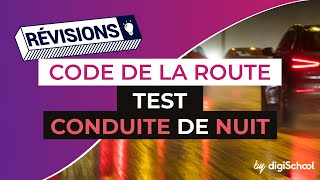 Code de la route : Test conduite de nuit correction