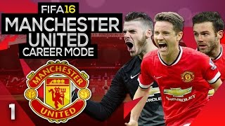FIFA 16 Career Mode: Manchester United #1 - A NEW BEGINNING! (FIFA 16 Gameplay)