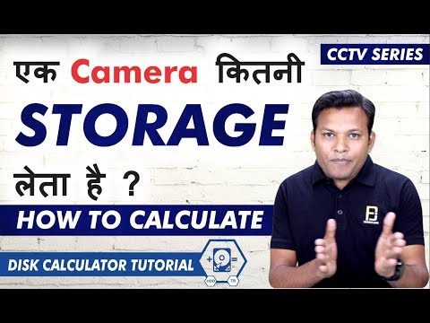 How to Calculate Storage of CCTV Camera in HDD   Disk Calculator   Bharat Jain