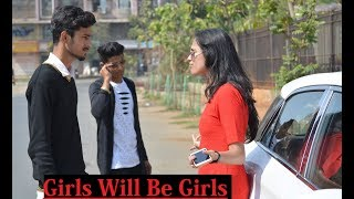 Girls Will Be Girls || Valentine Day Special ||Funny video 2018 ||