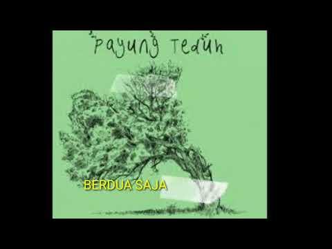 Payung Teduh (New FULL Album)