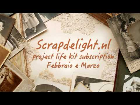 Scrapdelight Document Life Stories kit #39 & #40 February and March 2017