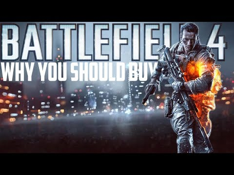 Why You Should Buy BATTLEFIELD 4 In 2018