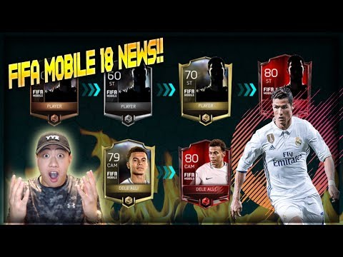FIFA Mobile 18 NEWS & DETAILS!!