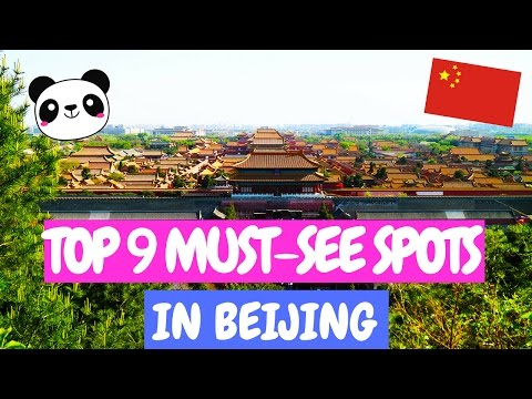 TOP 9 MUST-SEE SIGHTSEEING SPOTS IN BEIJING, CHINA
